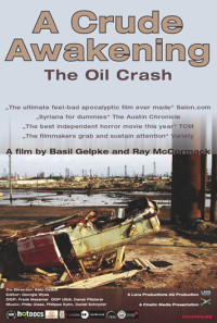 A Crude Awakening: The Oil Crash Poster 1