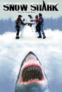 Snow Shark: Ancient Snow Beast Poster 1