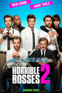 Horrible Bosses 2 Poster 1