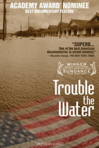 Trouble the Water Poster 1