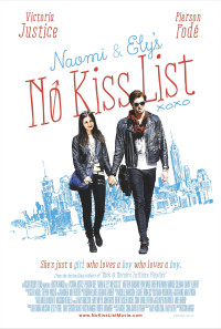 Naomi and Ely's No Kiss List Poster 1
