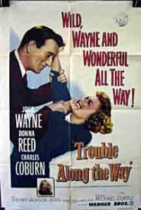 Trouble Along the Way Poster 1