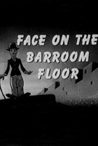 The Face on the Barroom Floor Poster 1