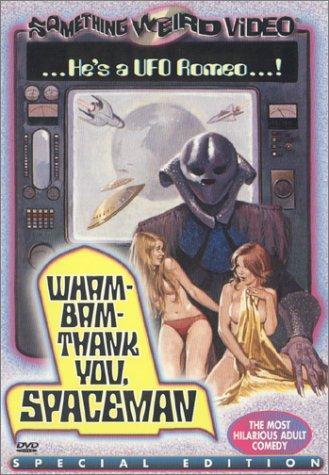 Wham! bam! thank you, spaceman!